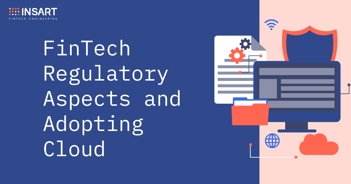 Fintech Regulatory Aspects and Adopting Cloud